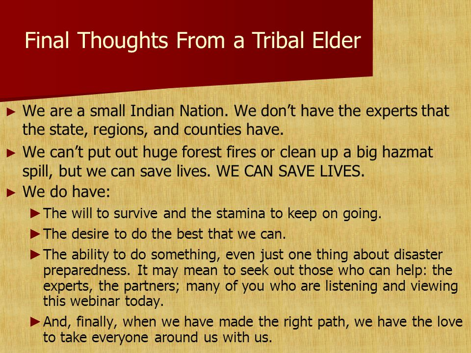 ► ► We are a small Indian Nation.