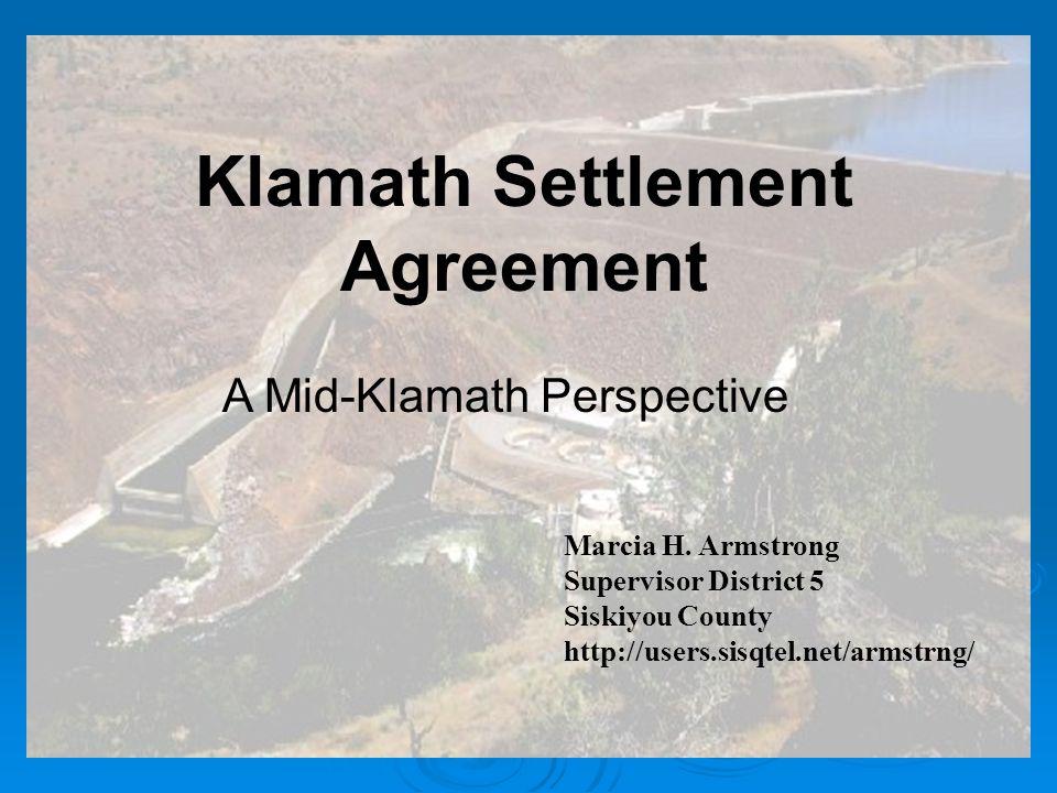 Klamath Settlement Agreement A Mid-Klamath Perspective Marcia H.