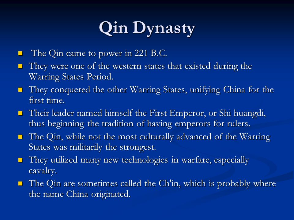 Qin Dynasty The Qin came to power in 221 B.C. The Qin came to power in 221 B.C.