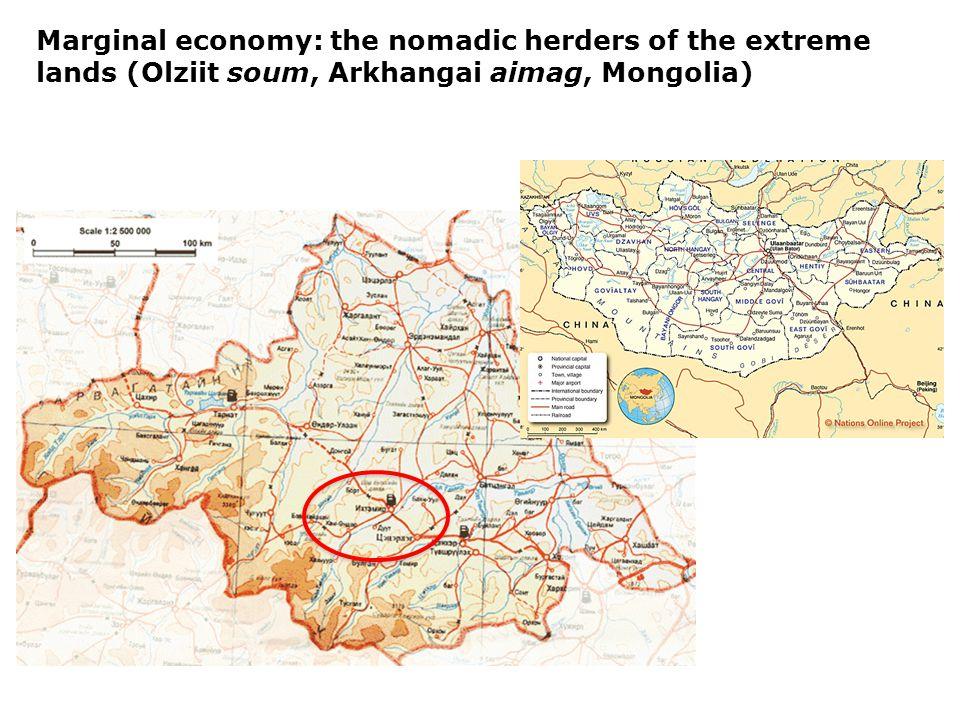 Marginal economy: the nomadic herders of the extreme lands (Olziit soum, Arkhangai aimag, Mongolia)
