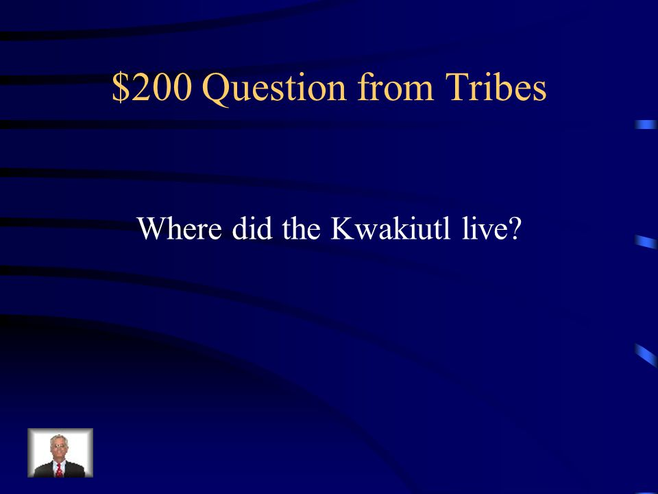 $100 Answer from Tribes Inuit