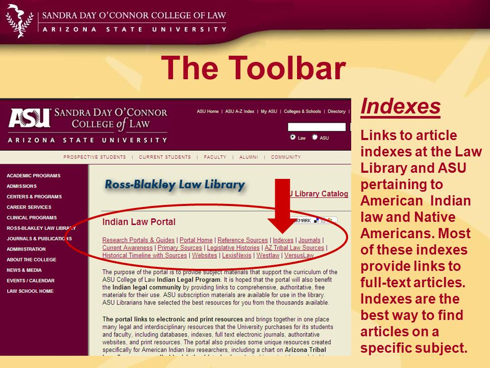 The Toolbar Journals This selected list provides links to authoritative journals in the field of Indian law and interdisciplinary journals on Native Americans and Indigenous Peoples.