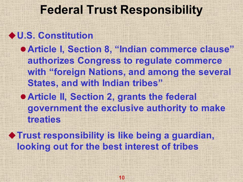 10 Federal Trust Responsibility  U.S.
