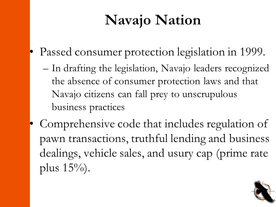Navajo Nation Passed consumer protection legislation in 1999.