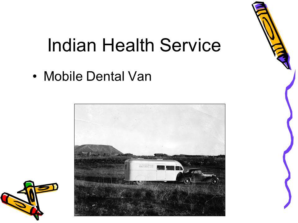 Indian Health Service Mobile Dental Van