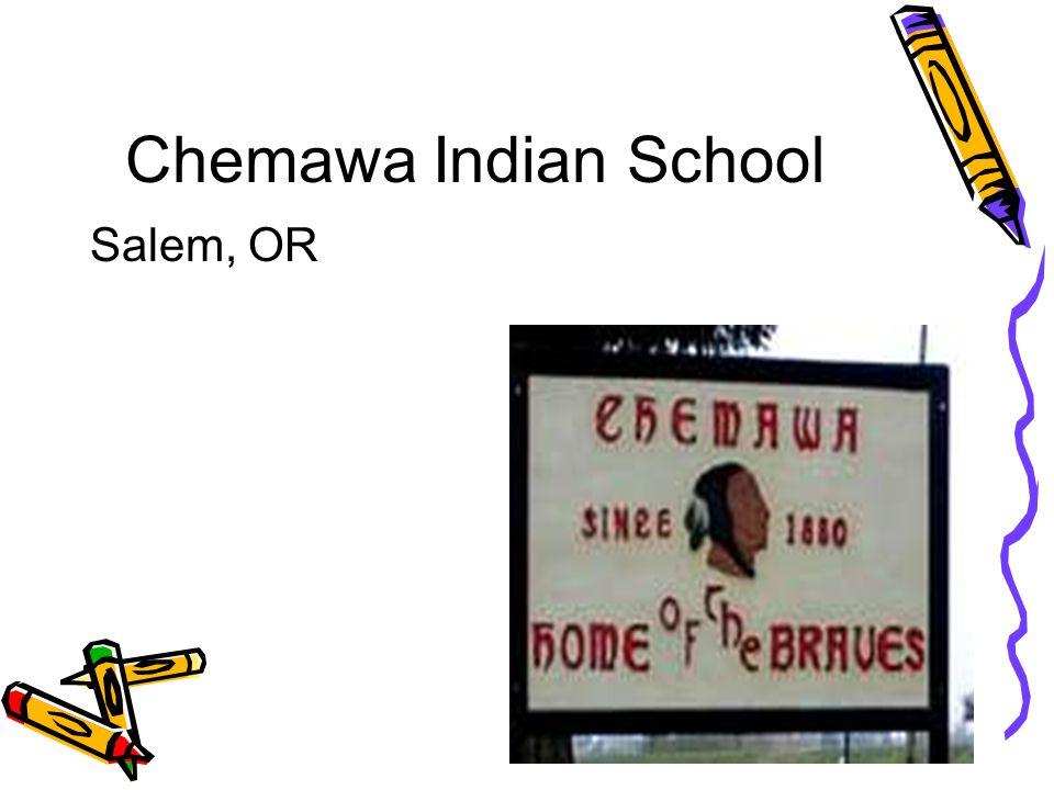 Chemawa Indian School Salem, OR