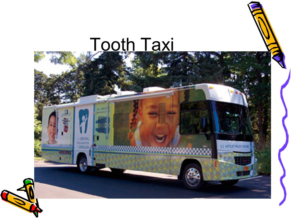 Tooth Taxi