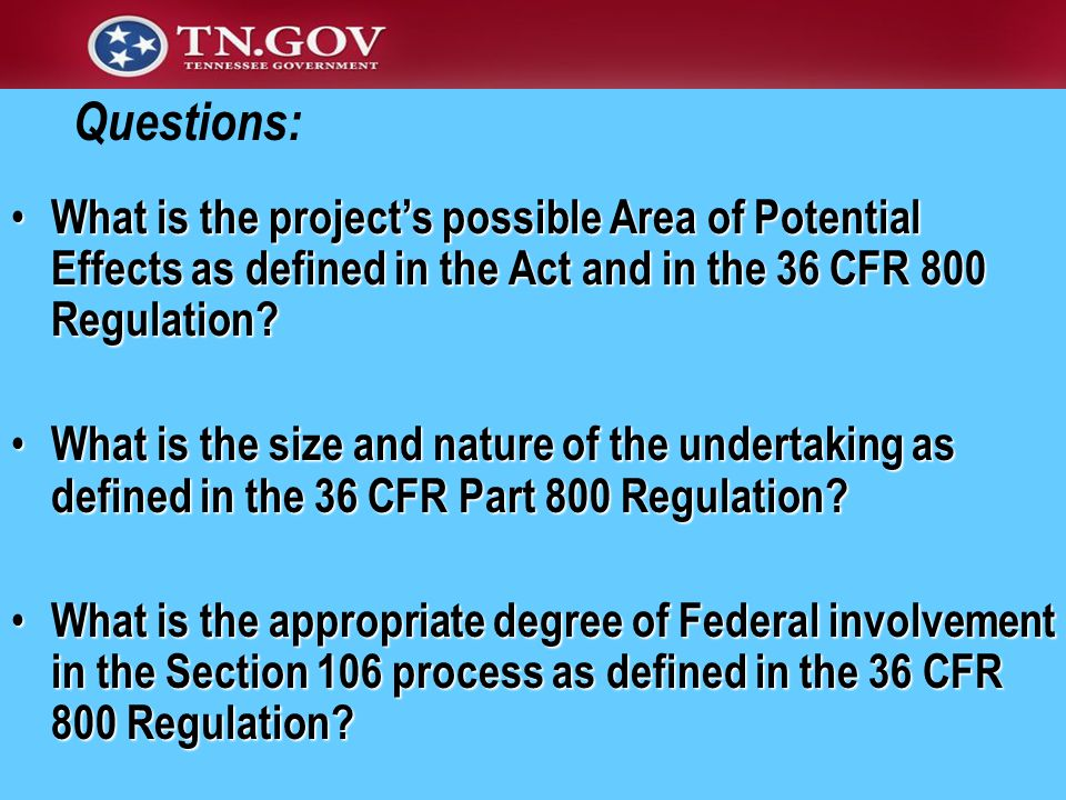 What is the project's possible Area of Potential Effects as defined in the Act and in the 36 CFR 800 Regulation.