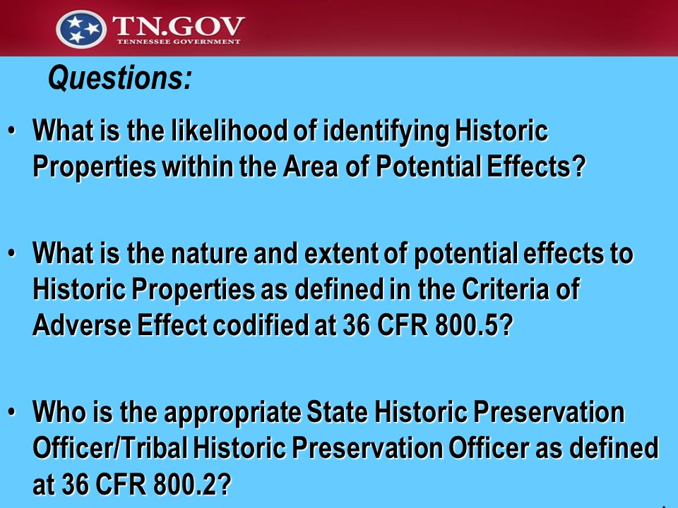 What is the likelihood of identifying Historic Properties within the Area of Potential Effects.