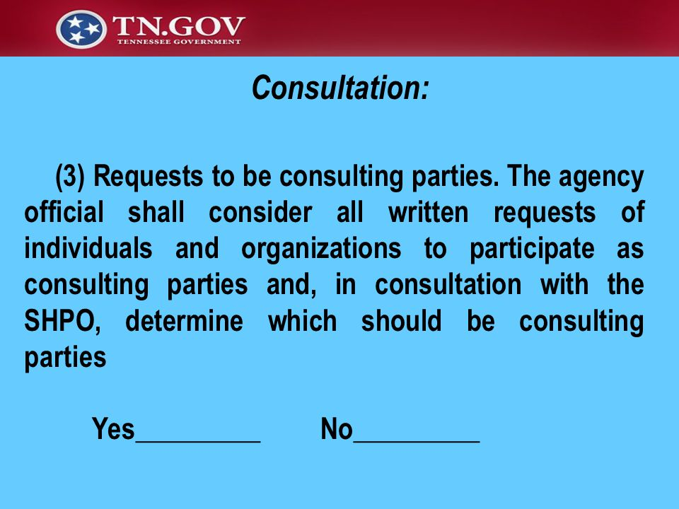 (3) Requests to be consulting parties.