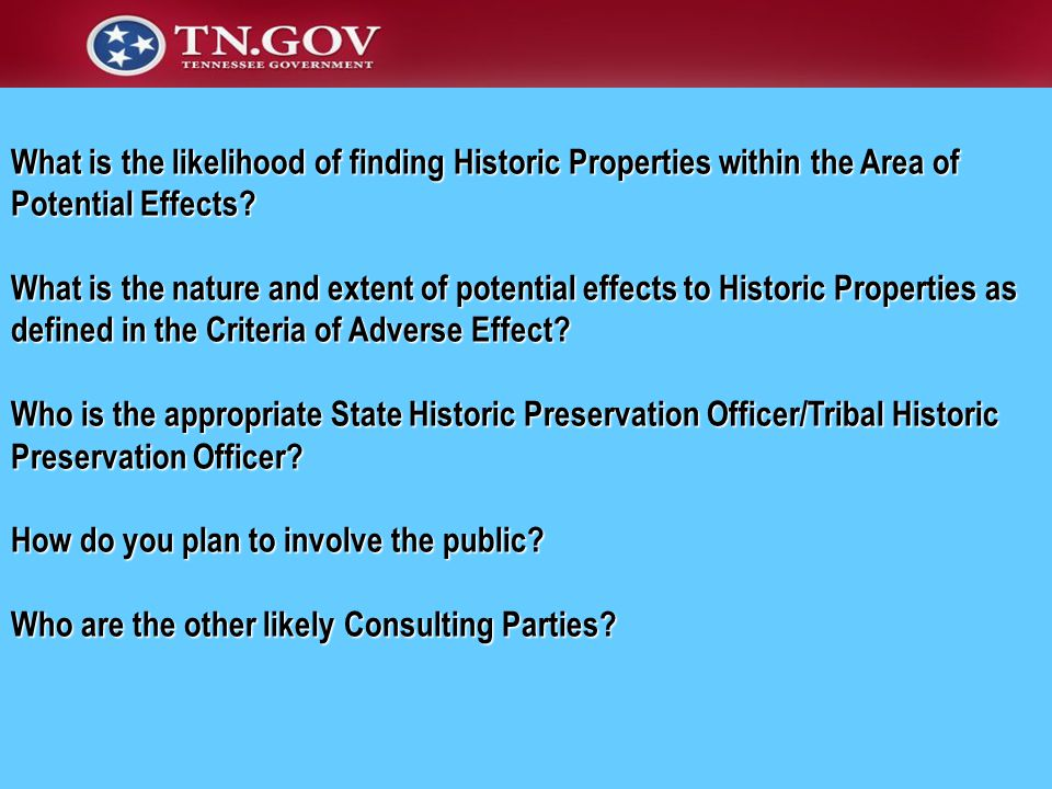 What is the likelihood of finding Historic Properties within the Area of Potential Effects.