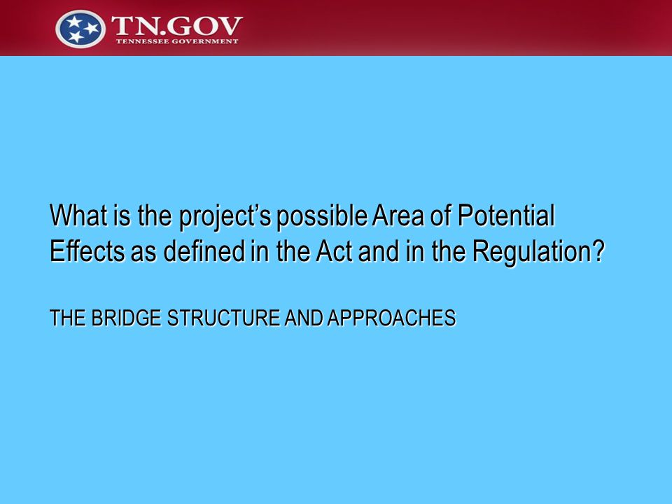 What is the project's possible Area of Potential Effects as defined in the Act and in the Regulation.