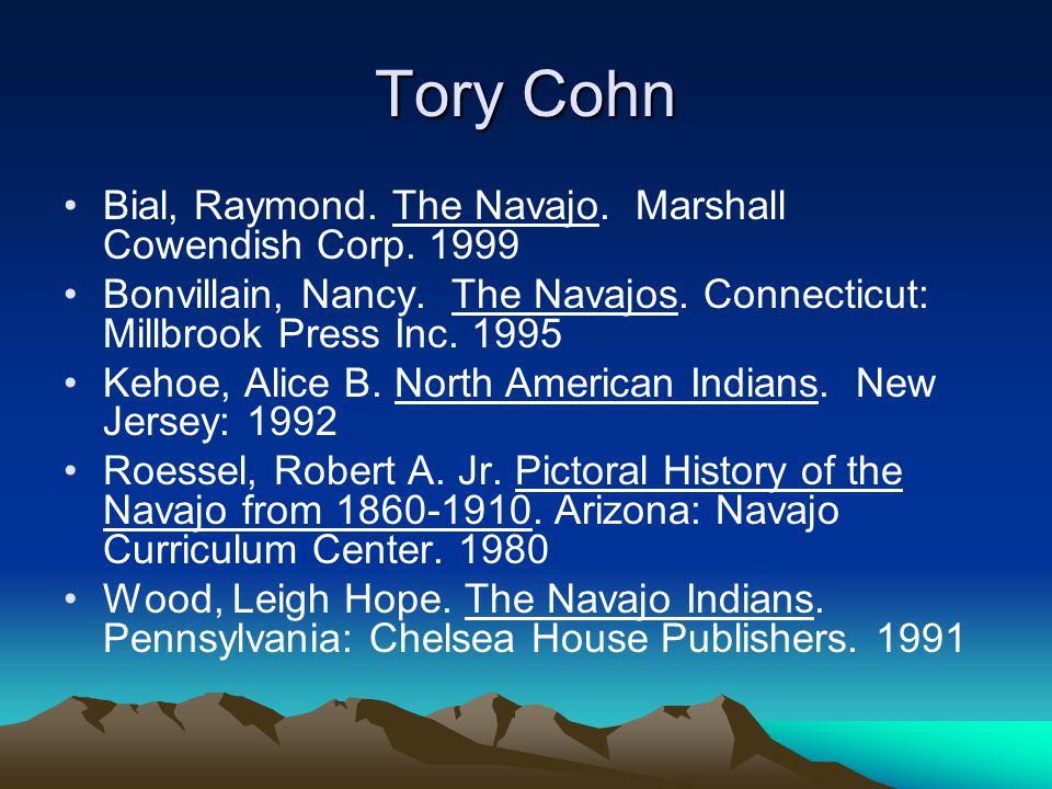 Tory Cohn Bial, Raymond. The Navajo. Marshall Cowendish Corp.