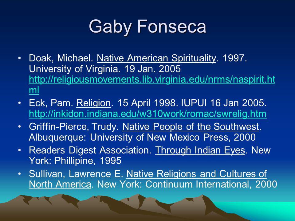 Gaby Fonseca Doak, Michael. Native American Spirituality.