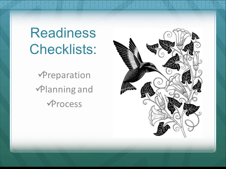 Readiness Checklists: Preparation Planning and Process