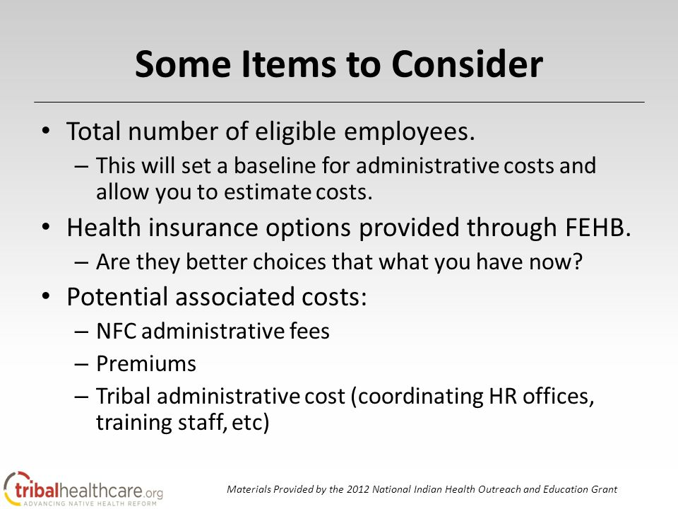 Some Items to Consider Total number of eligible employees.