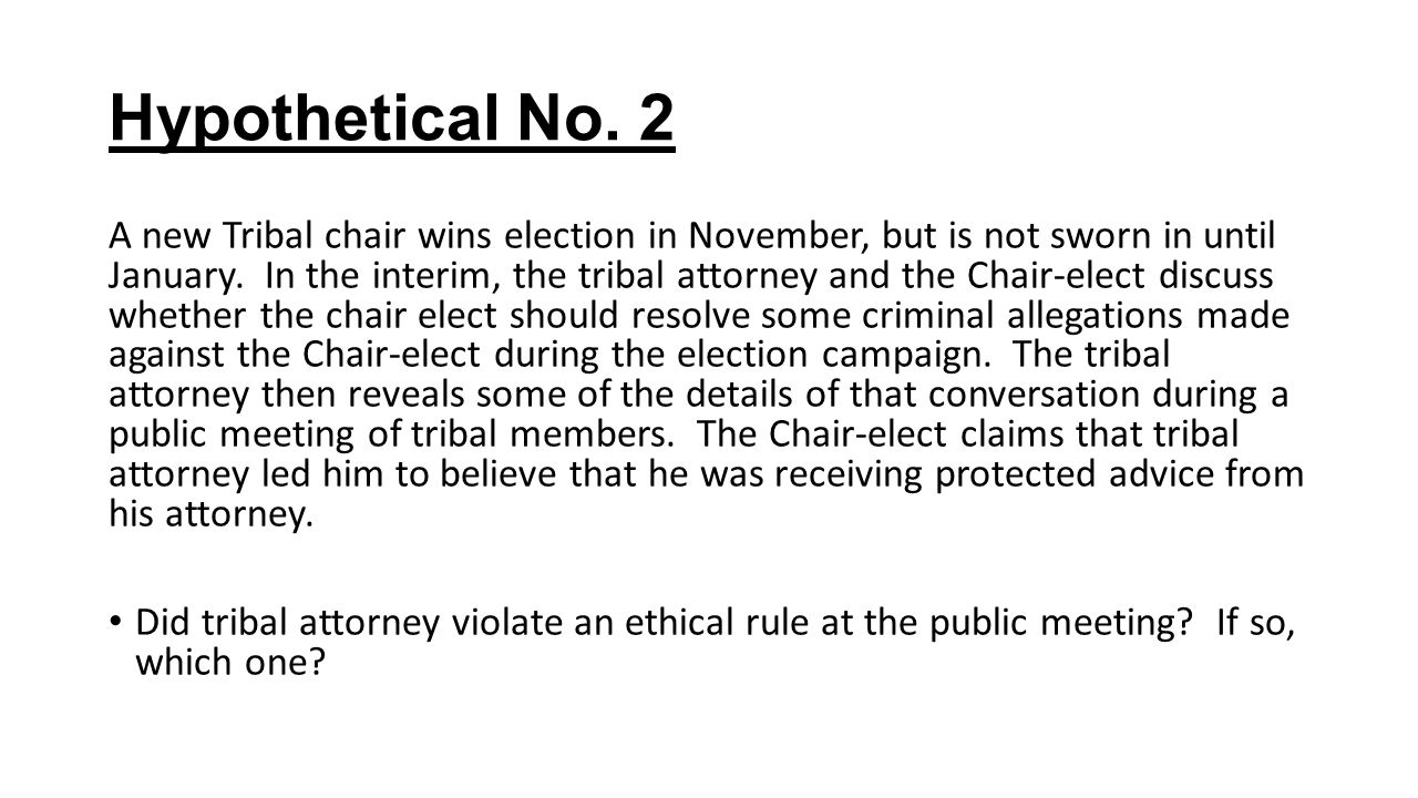 Hypothetical No. 2 A new Tribal chair wins election in November, but is not sworn in until January.