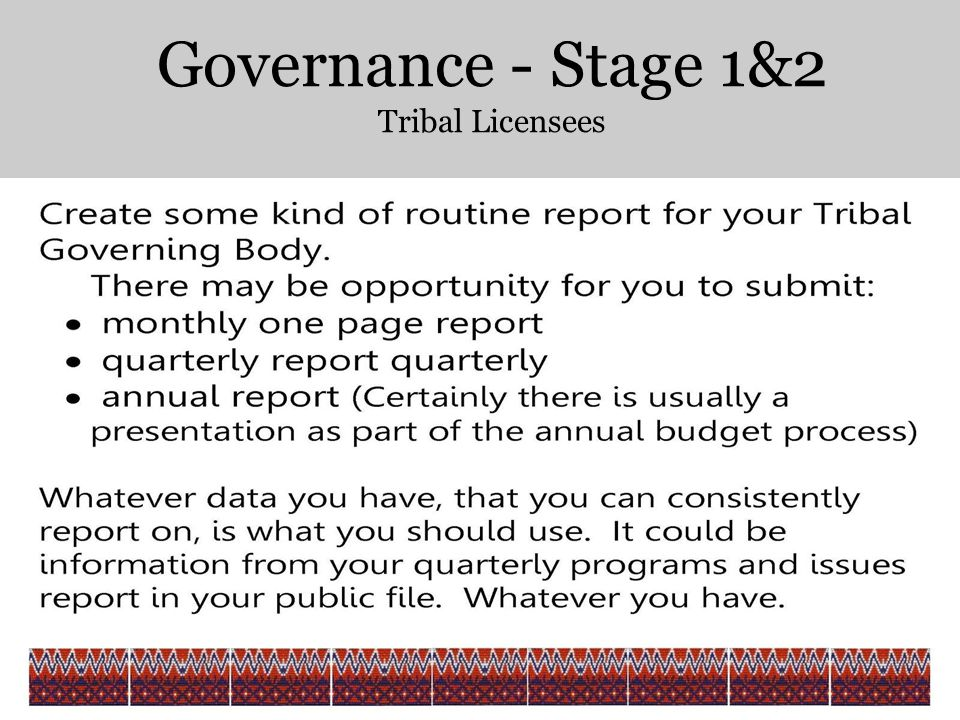 Governance - Stage 1&2 Tribal Licensees