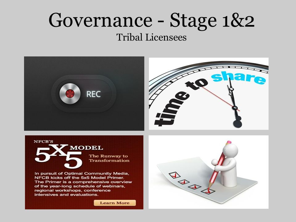 Governance - Stage 1&2 Tribal Licensees Sue Matters Station Manager KWSO - Confederated Tribes of Warm Springs smatters@wstribes.org 541.553.1968