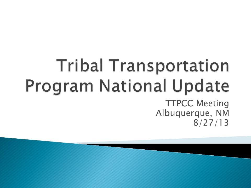 TTPCC Meeting Albuquerque, NM 8/27/13
