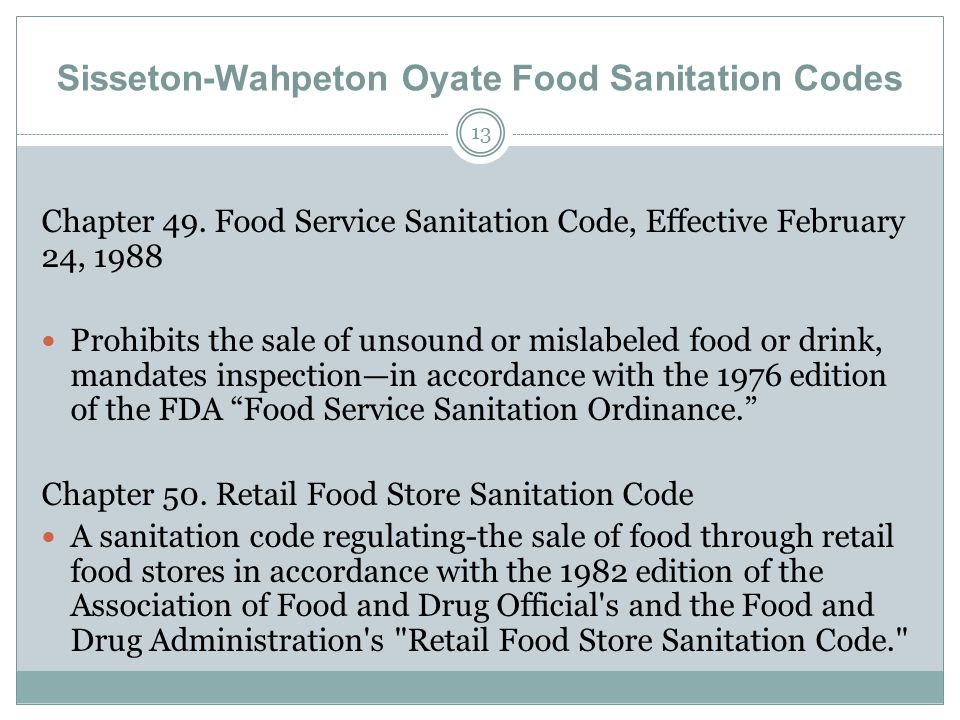 13 Sisseton-Wahpeton Oyate Food Sanitation Codes Chapter 49.