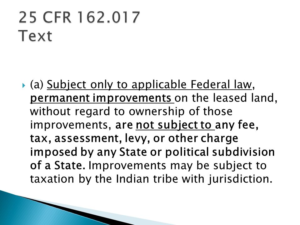 (a) Subject only to applicable Federal law, permanent improvements on the leased land, without regard to ownership of those improvements, are not subject to any fee, tax, assessment, levy, or other charge imposed by any State or political subdivision of a State.