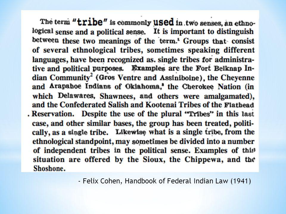 - Felix Cohen, Handbook of Federal Indian Law (1941)