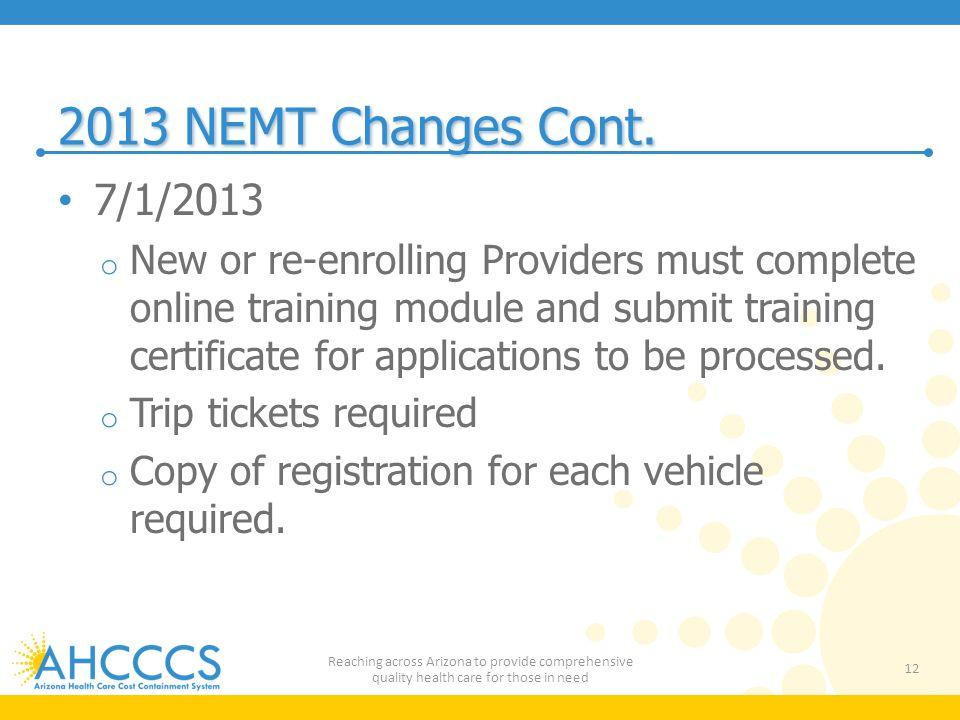 2013 NEMT Changes Cont.