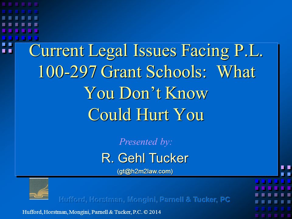 Current Legal Issues Facing P.L.