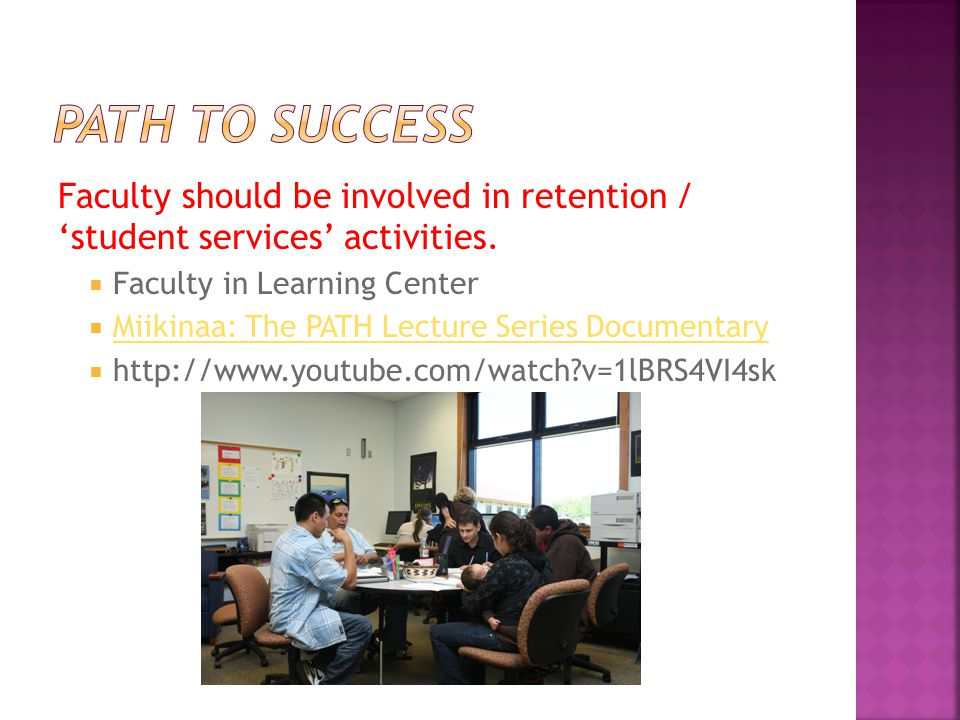 Faculty should be involved in retention / 'student services' activities.