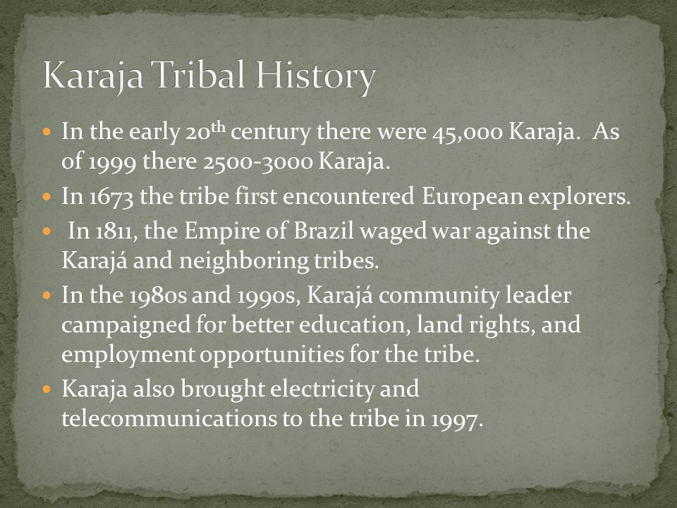 In the early 20 th century there were 45,000 Karaja.