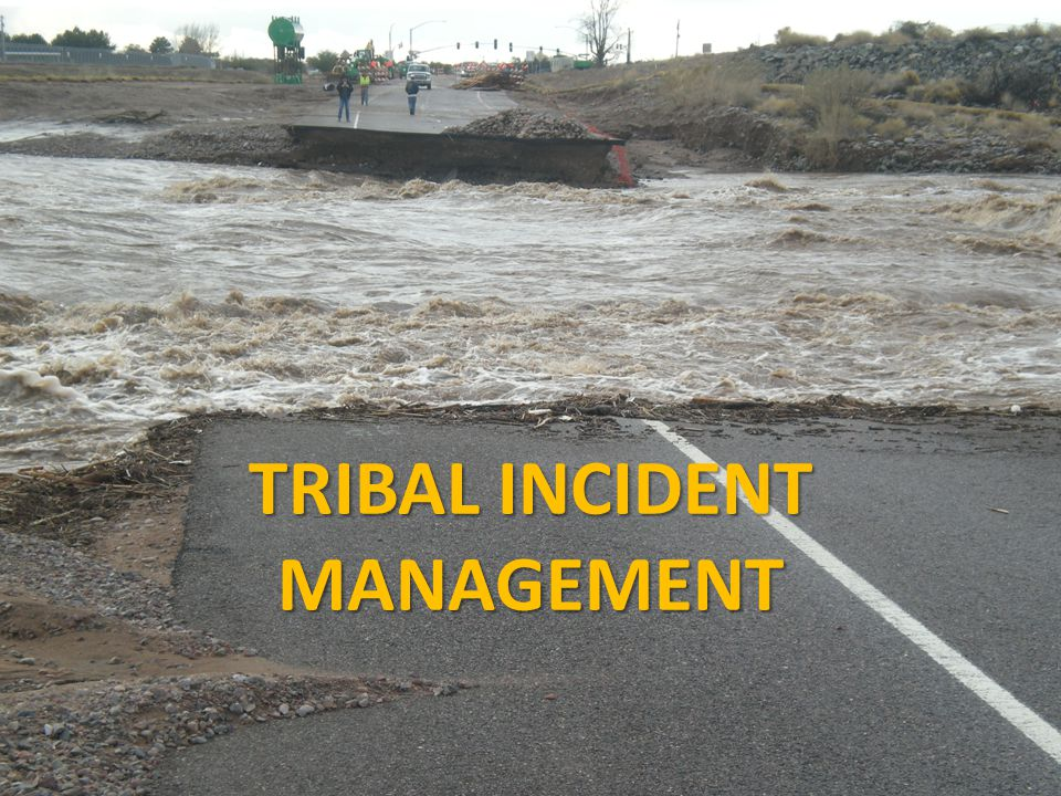 TRIBAL INCIDENT MANAGEMENT