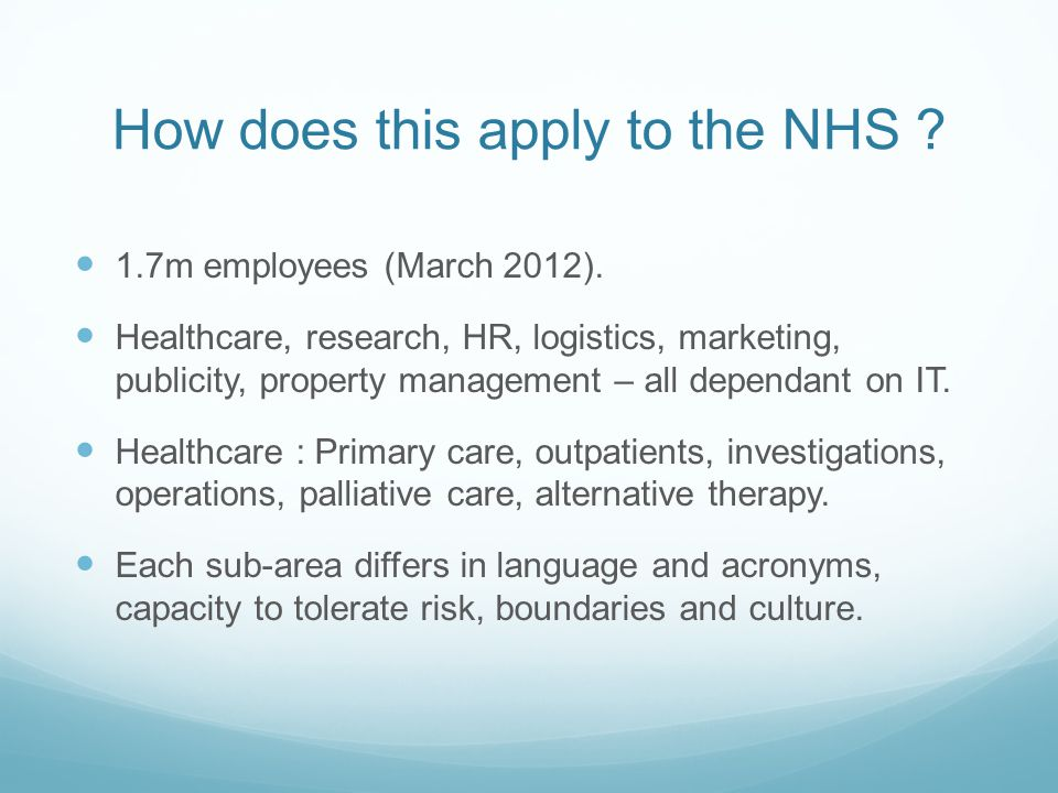 How does this apply to the NHS . 1.7m employees (March 2012).