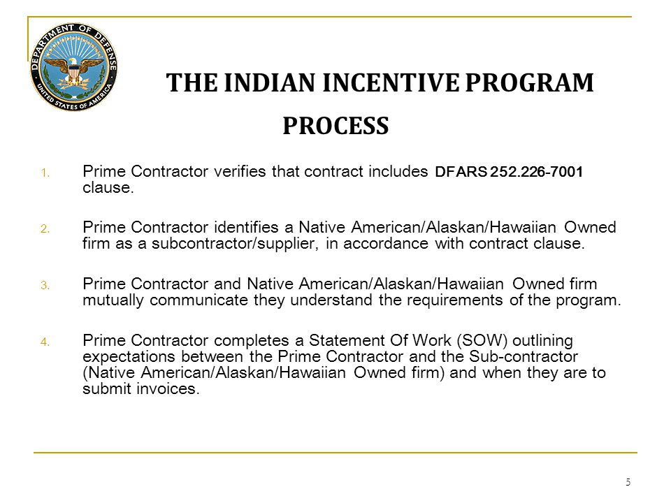 5 THE INDIAN INCENTIVE PROGRAM PROCESS 1.