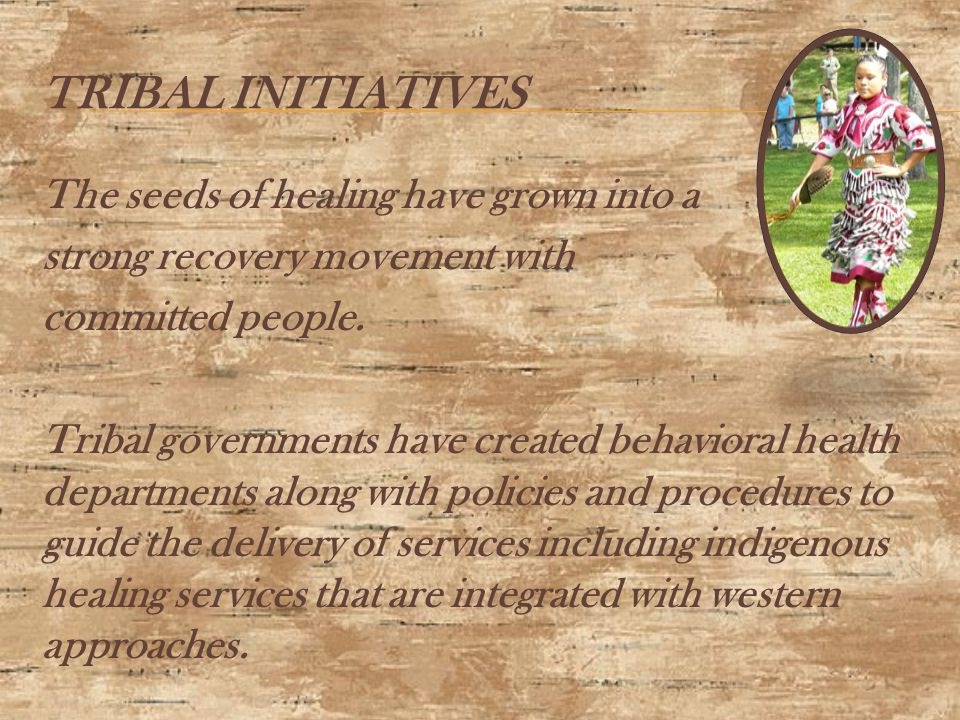  Certified Recovery Coaches within each tribal community, who are from each tribal community, who can provide ATR billable recovery management services to the target population.