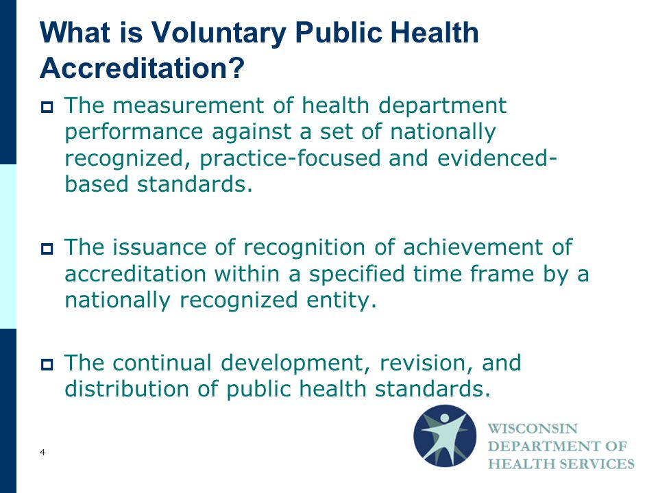  The measurement of health department performance against a set of nationally recognized, practice-focused and evidenced- based standards.