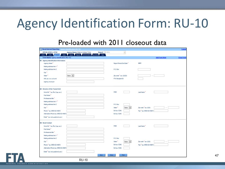 Agency Identification Form: RU-10 Pre-loaded with 2011 closeout data 47 RU-10