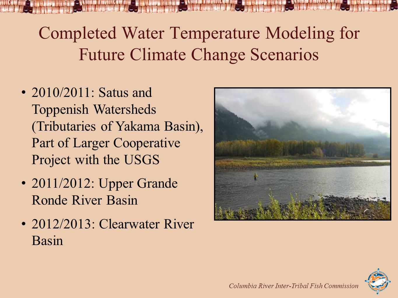 Columbia River Inter-Tribal Fish Commission Completed Water Temperature Modeling for Future Climate Change Scenarios 2010/2011: Satus and Toppenish Wa