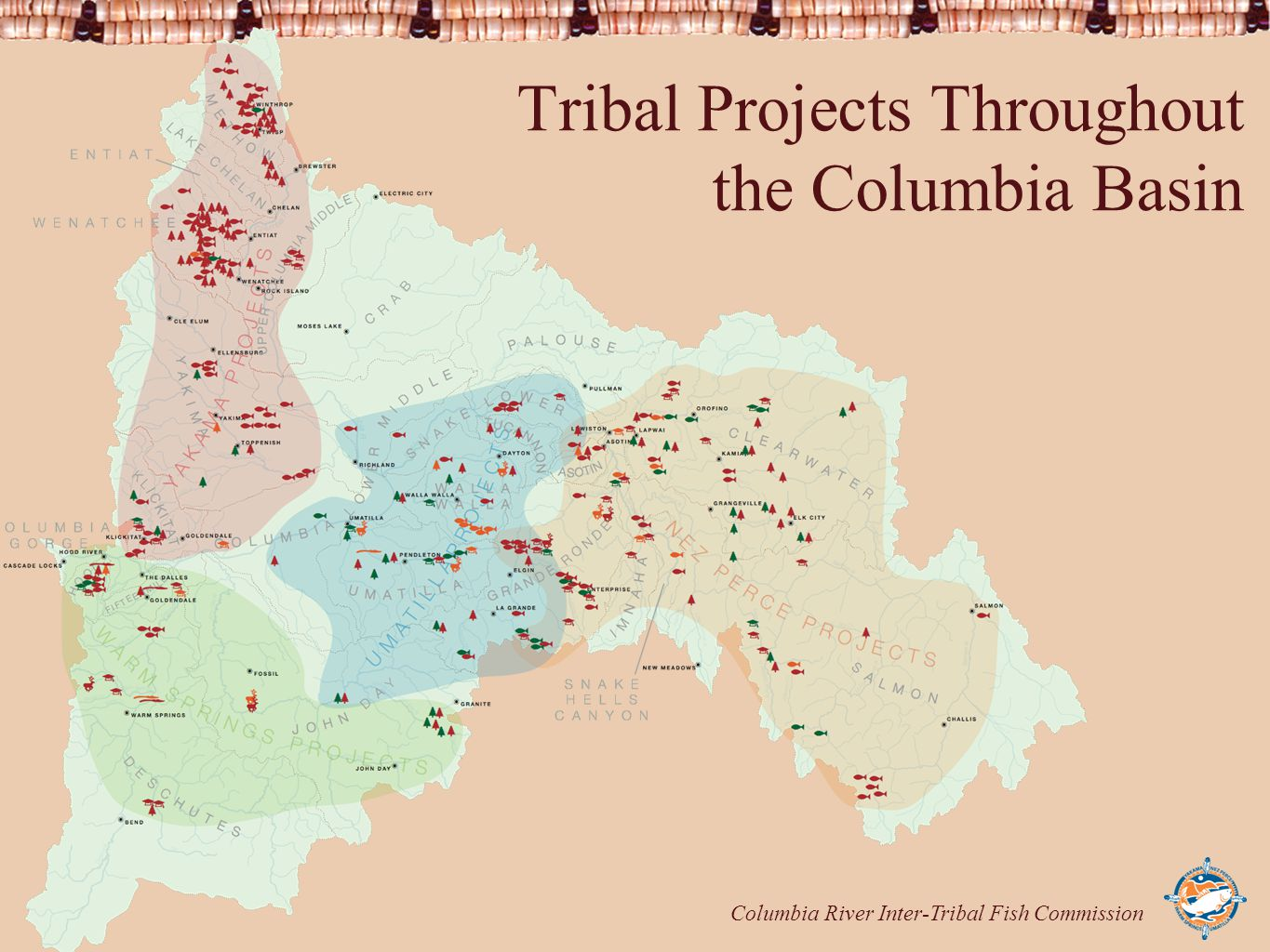 Columbia River Inter-Tribal Fish Commission Tribal Projects Throughout the Columbia Basin