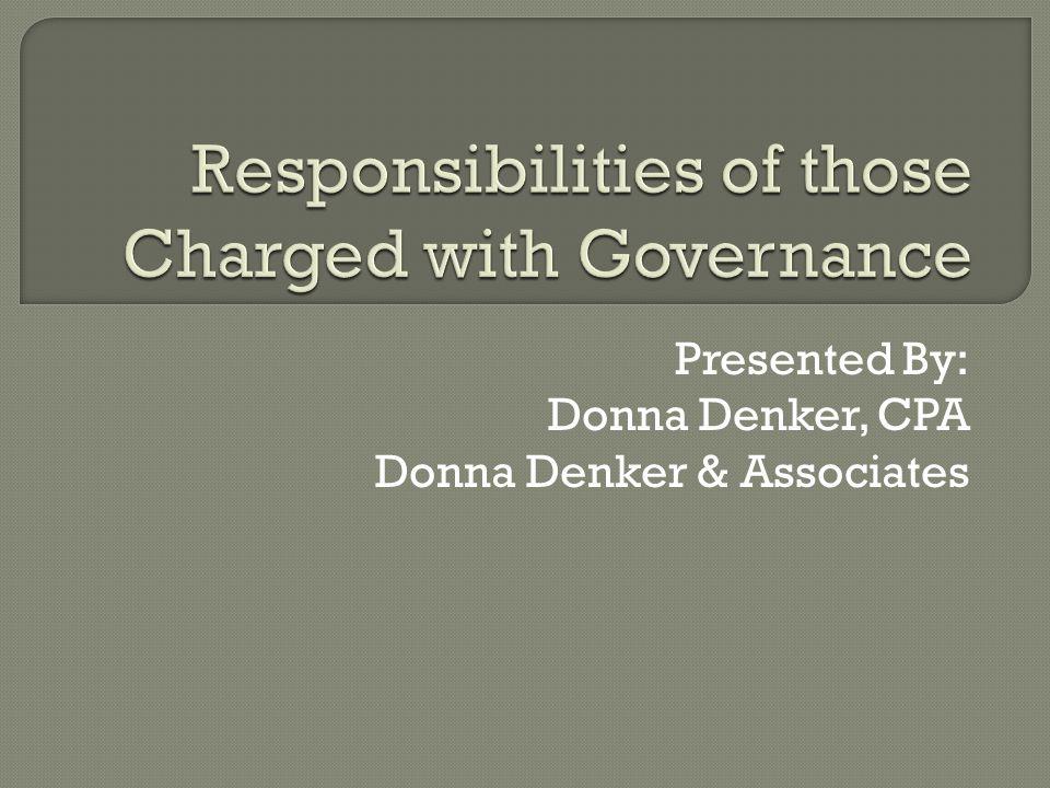 Presented By: Donna Denker, CPA Donna Denker & Associates