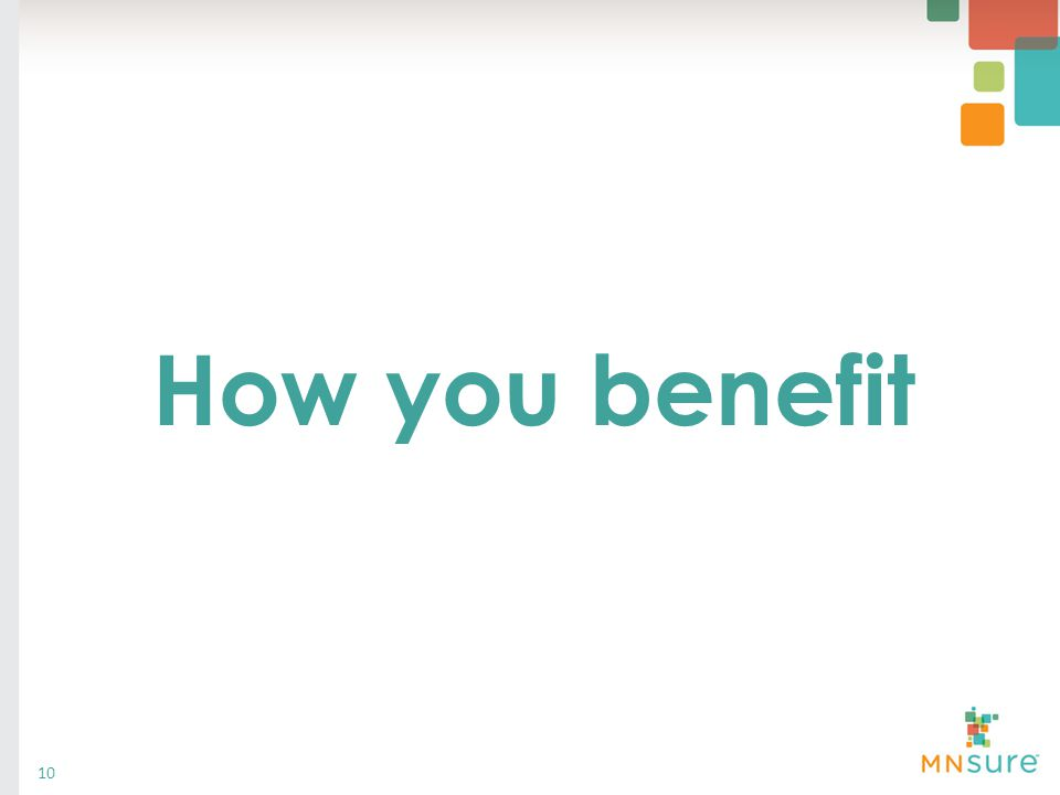 How you benefit 10