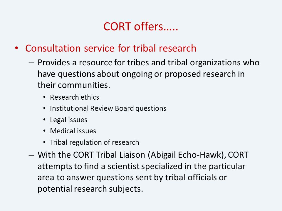 CORT offers…..