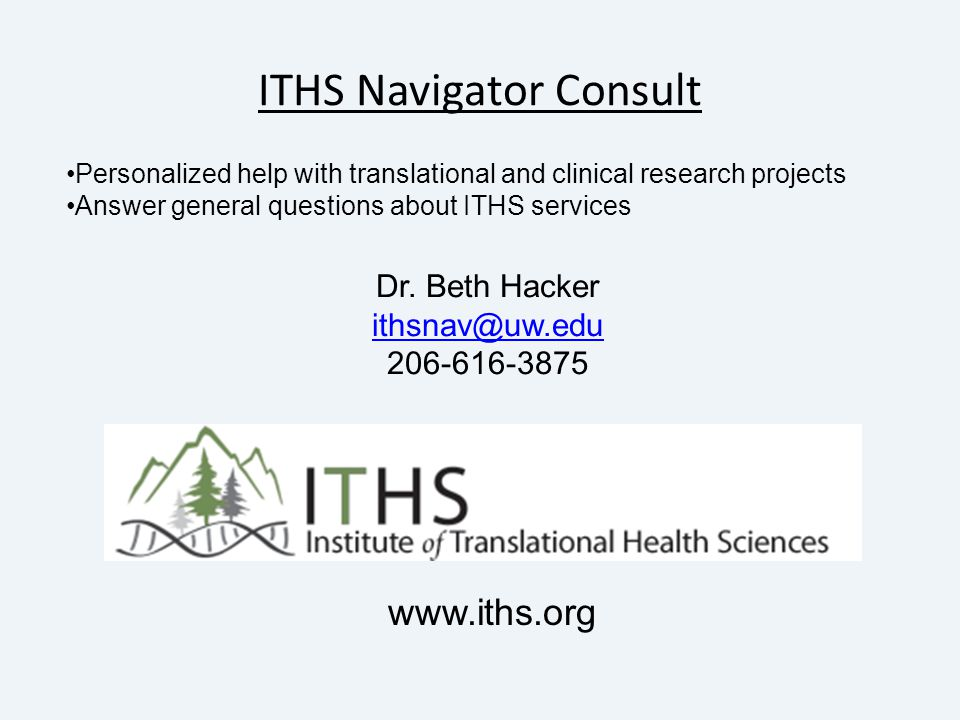 ITHS Navigator Consult www.iths.org Dr.