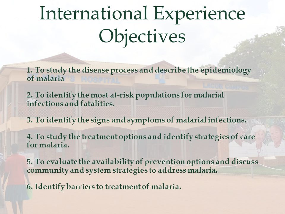 International Experience Objectives 1.