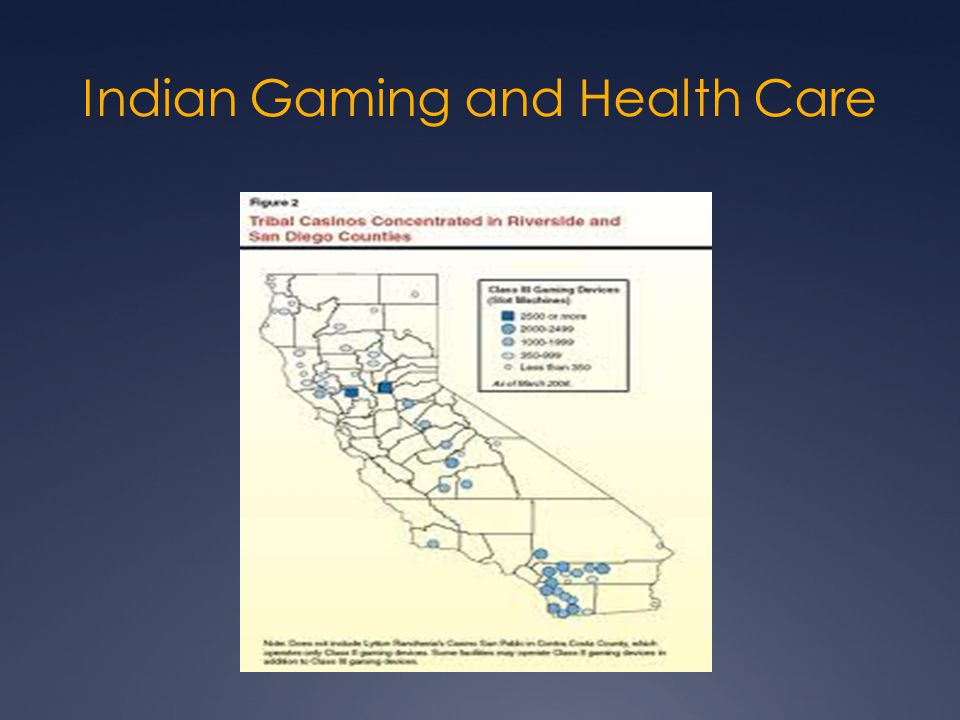 Indian Gaming and Health Care