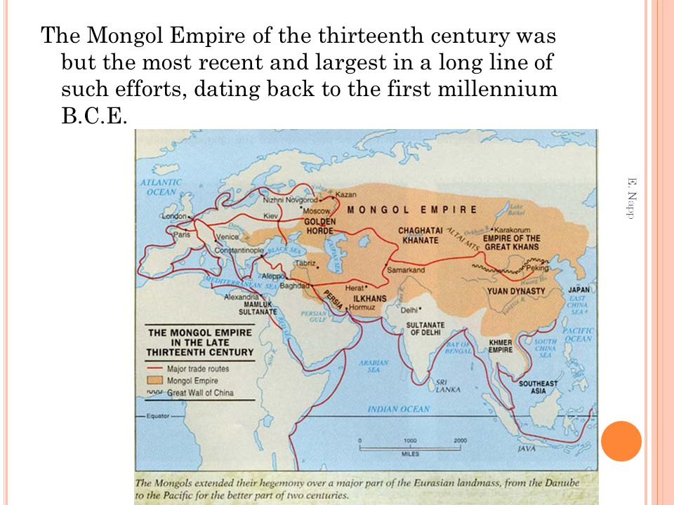 The Mongol Empire of the thirteenth century was but the most recent and largest in a long line of such efforts, dating back to the first millennium B.