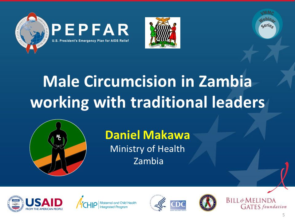 Male Circumcision in Zambia working with traditional leaders Daniel Makawa Ministry of Health Zambia 5