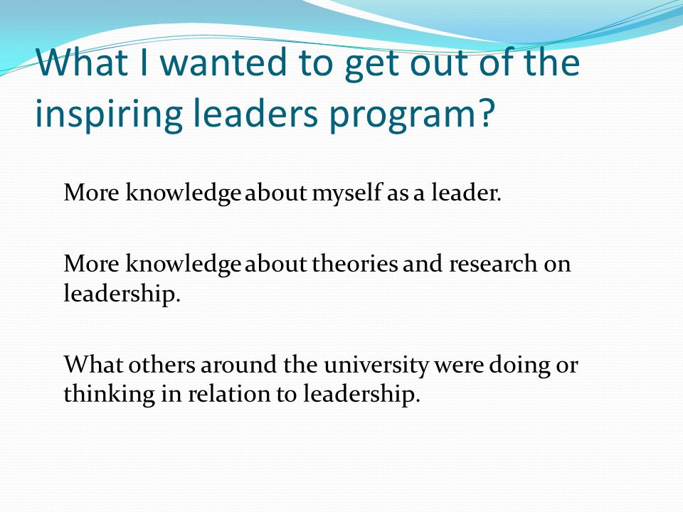 What I got out of the Inspiring Leaders Program.