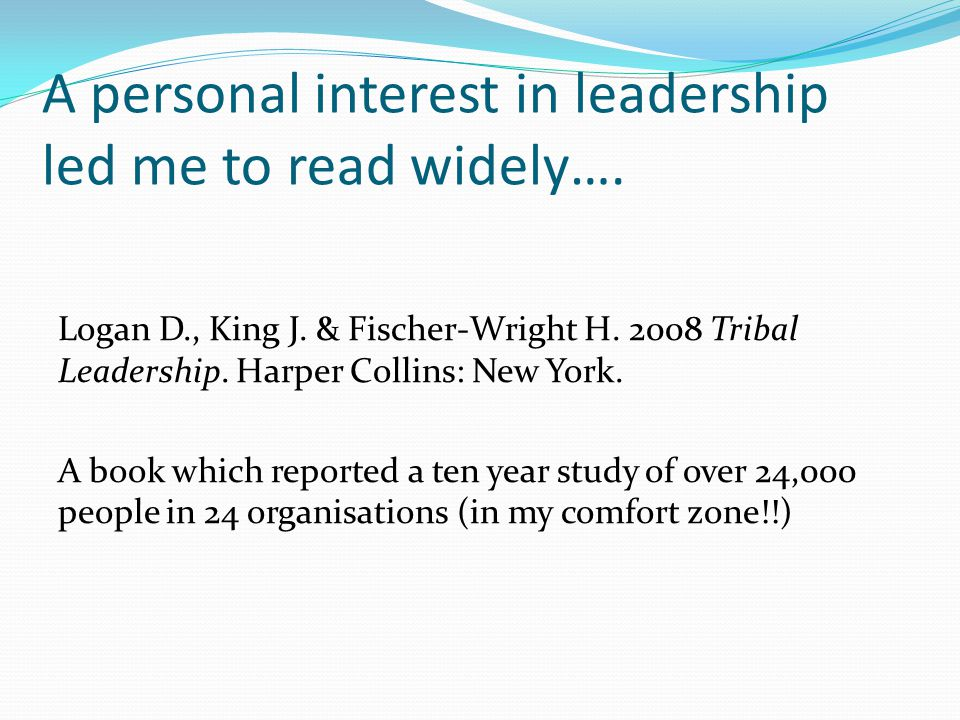 A personal interest in leadership led me to read widely….