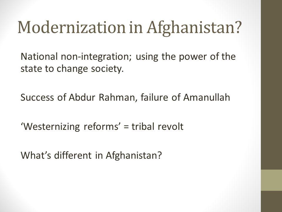Modernization in Afghanistan.